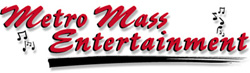 Metro Mass Entertainment Disc Jockey Service